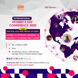 Read more about the article The Fifth 100women.ng International Women's day Conference Scheduled to hold 5th March 2020