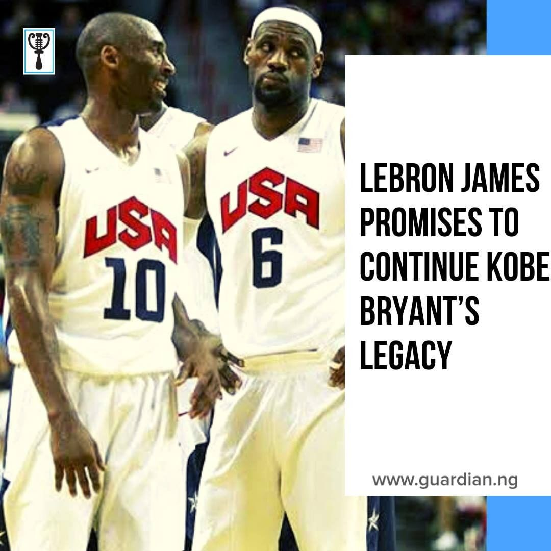You are currently viewing LeBron James promised to continue Kobe Bryant's legacy