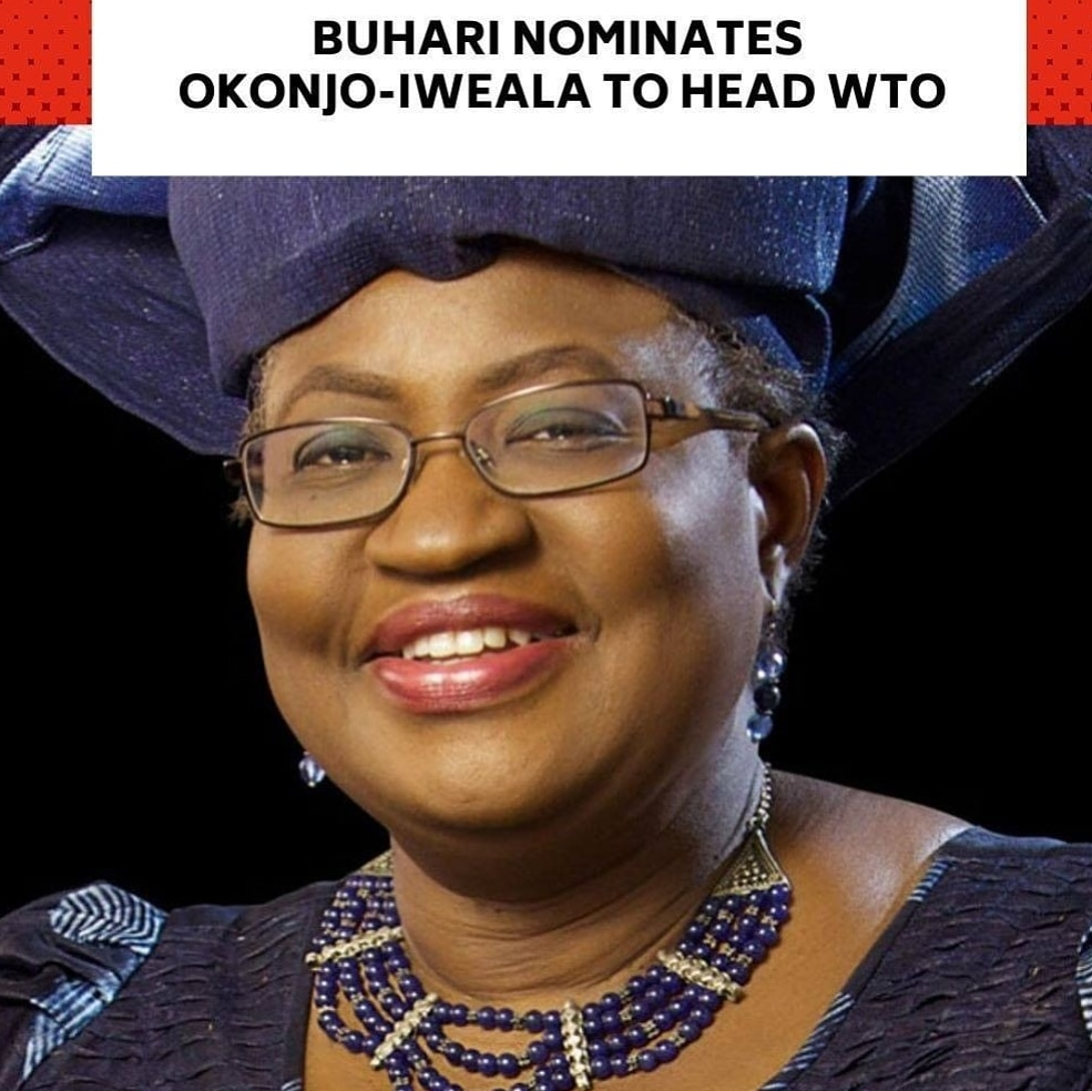 You are currently viewing FG Nominates Okonjo-Iweala To Head WTO