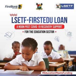 Read more about the article LSETF-FirstEdu Loan For Private Secondary Schools